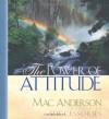 The Power of Attitude - Mac Anderson