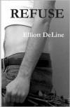 Refuse - Elliott DeLine