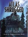 Atlas Shrugged - Ayn Rand, Christopher Hurt