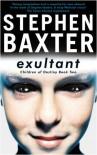 Exultant (Destiny's Children, #2) - Stephen Baxter
