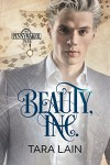 Beauty, Inc. (Pennymaker Tales Book 3) - Tara Lain