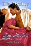 Mine, All Mine - D.L. Rose, Ella J. Quince