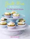 Guilt-Free Baking: Low-Fat Sweet Treats - Gee Charman
