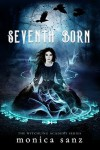 Seventh Born - Monica Sanz