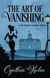 The Art of Vanishing - Cynthia Kuhn