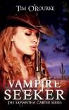 Vampire Seeker - Tim O'Rourke
