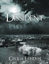 Dissident (The Bellator Saga Book 1) - Cecilia London