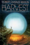 The Harvest - Robert Charles Wilson