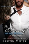 The Werewolf Wears Prada (Entangled Covet) (San Francisco Wolf Pack) - Kristin Miller