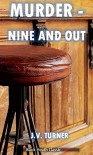 Murder - Nine and Out: An Amos Petrie Mystery (Black Heath Classic Crime) - Turner Publishing Company