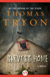 Harvest Home: A Novel - Thomas Tryon
