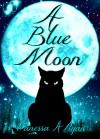 A Blue Moon - Vanessa A. Ryan