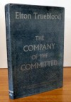 the company of the committed - elton trueblood