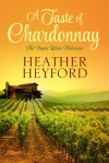 A Taste of Chardonnay - Heather Heyford