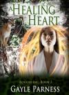 A Healing Heart - Gayle Parness