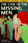 The case of the missing men  - Bertin,  Kris, Forbes,  Alexander