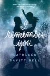 I Remember You - Cathleen Davitt Bell