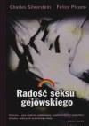 Radość seksu gejowskiego - Charles Silverstein, Felice Picano