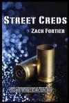 Street Creds - Zach Fortier