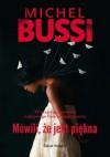 Mówili, że jest piękna - Michel Bussi, Natalia Krasicka, Maria Braunstein