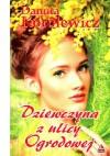 Dziewczyna z ulicy Ogrodowej - Danuta Korolewicz
