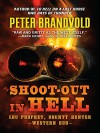 Shoot-Out in Hell: A Western Duo - Peter Brandvold