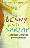 Benny and Shrimp by Katarina Mazetti (2010-08-05) - Katarina Mazetti
