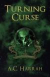 Turning Curse - A.C. Harrah