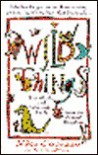 Wild Things/the Wacky and Wonderful Truth About the Animal Kingdom - Michael Capuzzo