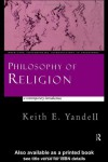 Philosophy of Religion: A Contemporary Introduction - Keith E. Yandell