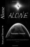 Alone - Sean-paul Thomas