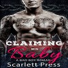 Claiming His Baby: A Bad Boy Romance: Baby Daddies, Book 1   Audiobook – Unabridged Scarlett Press (Author, Publisher),‎ Jaclynn Elfring (Narrator) - Scarlett Press