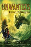 Island of Dragons (The Unwanteds) - Lisa McMann