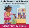 Lulu Loves the Library - Anna McQuinn, Rosalind Beardshaw
