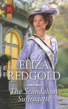 The Scandalous Suffragette - Eliza Redgold