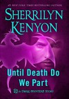 Until Death We Do Part - Sherrilyn Kenyon