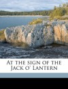 At the Sign of the Jack O' Lantern - Myrtle Reed
