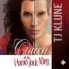 The Queen & the Homo Jock King  - T.J. Klune, Michael Lesley