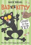 Bad Kitty Goes to the Vet - Nick Bruel