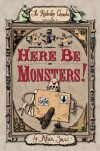 Here Be Monsters! (The Ratbridge Chronicles) - Alan Snow