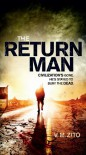 The Return Man - V. M. Zito