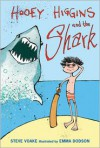 Hooey Higgins and the Shark - Steve Voake, Emma Dodson