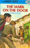 The Mark on the Door - Franklin W. Dixon