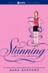 Stunning - Sara Shepard