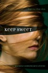 Keep Sweet - Michele Dominguez Greene