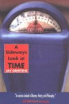 A Sideways Look at Time - Jay Griffiths