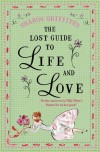 The Lost Guide To Life And Love - Sharon Griffiths
