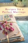 Recipes for a Perfect Marriage - Morag Prunty