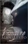 Vampire Manifesto - Rashaad Bell