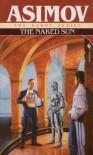 The Naked Sun - Isaac Asimov